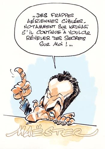 [Sarkozyland] Toutes les déclarations, critiques, bourdes (chapitre 12) - Page 5 Sarkokadhafi